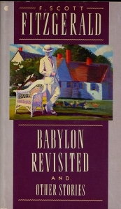 Babylon Revisited and Other Stories, by F. Scott Fitzgerald (Collier Books, 1988)